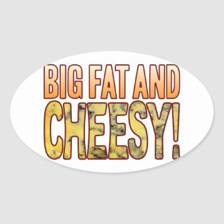 Big Fat And Blue Cheesy Oval Sticker