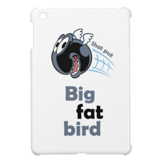 Big fat shot put bird cover for the iPad mini