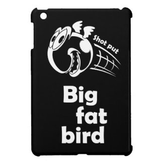 Big fat shot put bird iPad mini cover