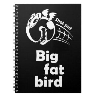 Big fat shot put bird spiral notebook