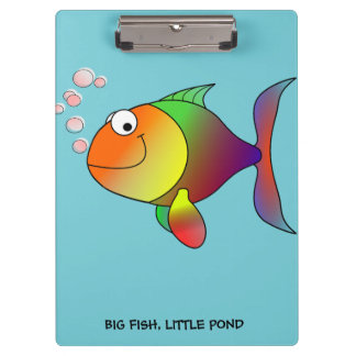 BIG FISH, LITTLE POND - Clipboard