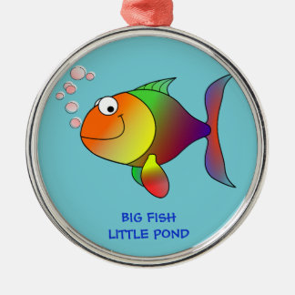 BIG FISH, LITTLE POND - Ornament