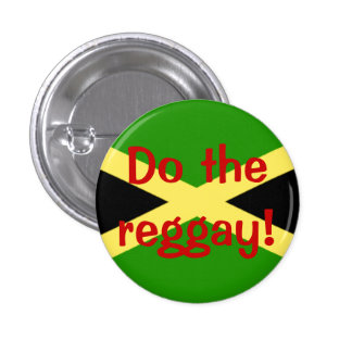 big flag, Do the reggay! 1 Inch Round Button