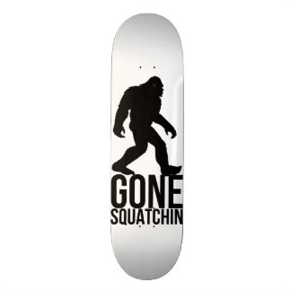 Big foot gone squatchin skate board deck