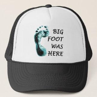 BIG FOOT WAS HERE TRUCKER HAT