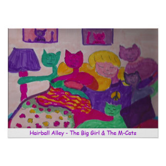 Big Girl & M-Cats, Hairball Alley - The Big Gir... Poster