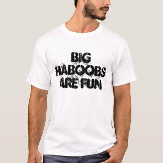 Big Haboobs T-Shirt