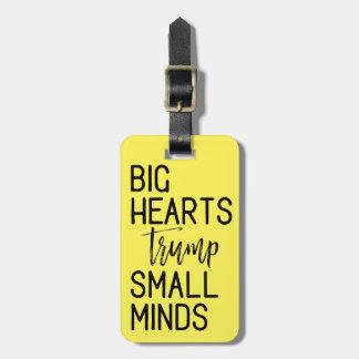 Big Hearts Trump Small Minds Anti-Trump Resistance Luggage Tag
