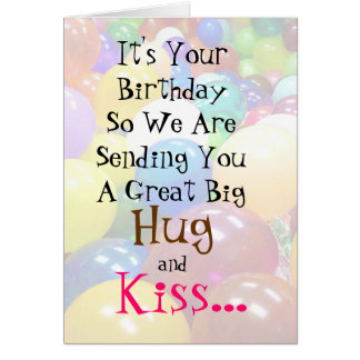 Big Hug and Kiss Silly Birthday Card