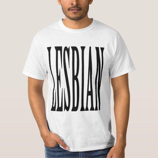 BIG LESBIAN T-Shirt