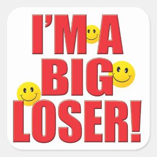 Big Loser Life Square Sticker