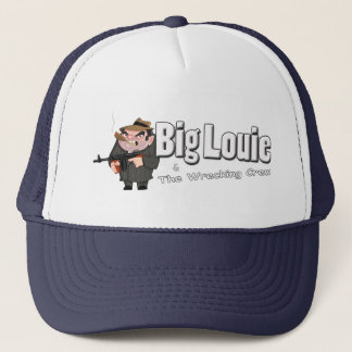 Big Louie & The Wrecking Crew Trucker Hat #1
