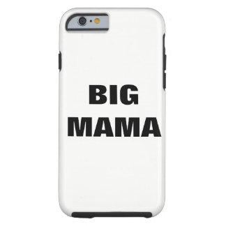 BIG MAMA TOUGH iPhone 6 CASE