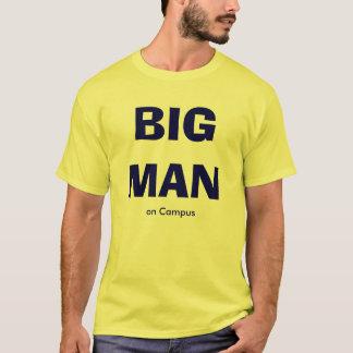 BIG MAN on Campus T-Shirt