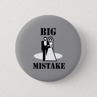 BIG MISTAKE T-shirts 2 Inch Round Button