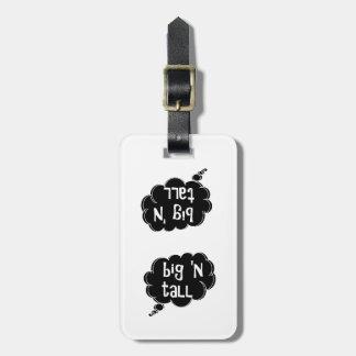 BIG 'n TALL Luggage Tag by DAL