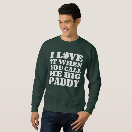 Big Paddy Sweatshirt