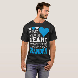 Big Piece Of My Heart Lives In Heaven My Grandpa T-Shirt