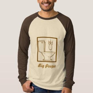 Big Poopa T-Shirt