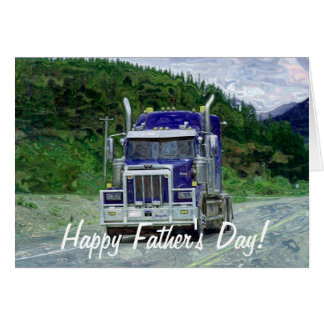 Big Rig Semi-Truck Truck-lover Father's Day Card