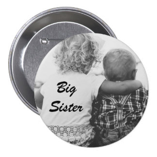 Big Sister Black and White Photo Button