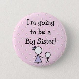 """Big Sister"" Button, pink with white polka dots. 2 Inch Round Button"