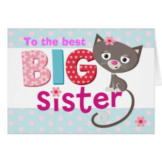 BIG Sister cat Card
