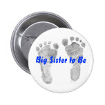 Big Sister to Be 2 Inch Round Button
