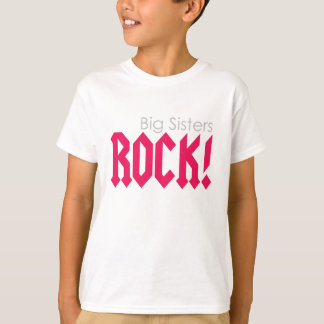 Big Sisters Rock! T-Shirt