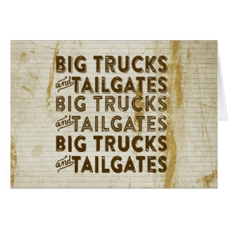 Big Trucks and Tailgates Greeting Cards