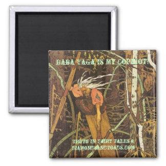 bigbaba, Baba Yaga Is My Copilot!, Truth In Fai... Square Magnet