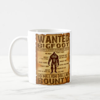 Bigfoot Bounty 10 Million Dollar Wanted Poster Coffee Mug