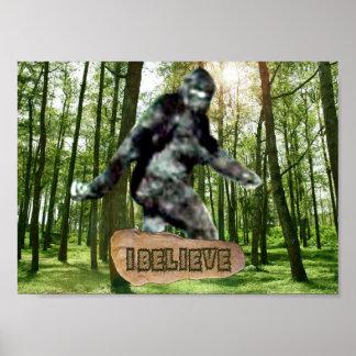 Bigfoot I Believe Print