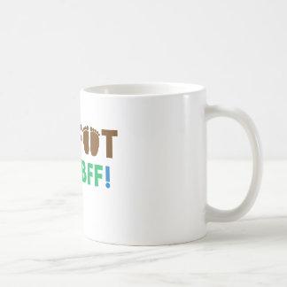 Bigfoot is my BFF (Best Friend Forever)! Coffee Mug