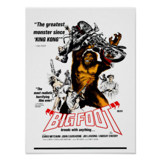 Bigfoot! Poster