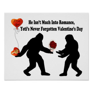 Bigfoot Remembers Valentine's Day Poster