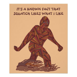 Bigfoot Sasquatch Yeti Cryptid Funny 20 x 24 Poster