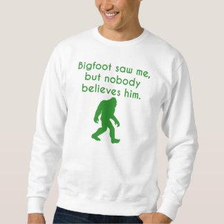 Bigfoot Saw Me Sweatshirt