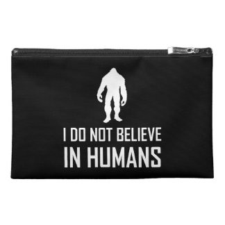 Bigfoots Do Not Believe In Humans Travel Accessory Bag