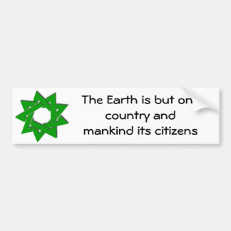 bigger green bahai star, The Earth is but one c... Bumper Sticker