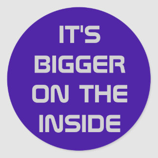 Bigger on the Inside! Classic Round Sticker
