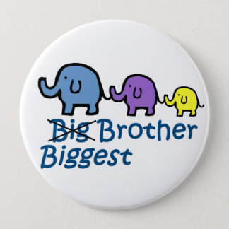 Biggest Brother 4 Inch Round Button