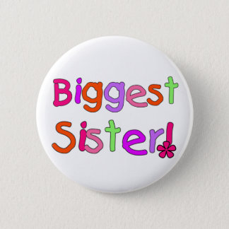 Biggest Sister T-shirts and Gifts 2 Inch Round Button