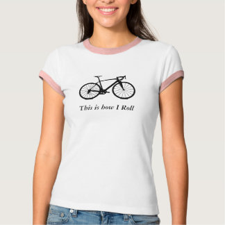 Bike bw , This is how I Roll - Womens T-Shirt