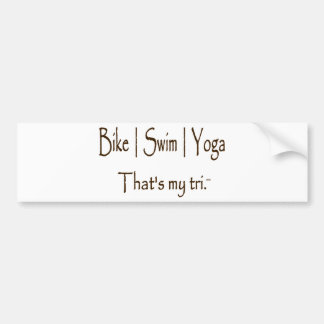Bike | Swim | Yoga Bumper Sticker
