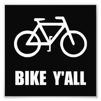 Bike Yall Photographic Print