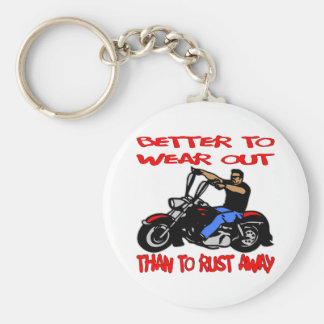 Biker Better To Wear Out Than to Rust Away Basic Round Button Keychain