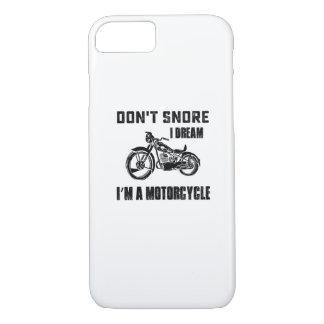 Biker Gift  I DREAM I'M A MOTORCYCLE iPhone 8/7 Case