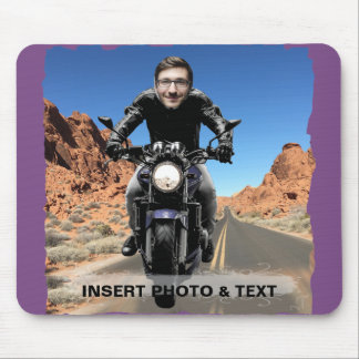 Biker Motorcycle Road - Insert YOUR Photo & Text - Mouse Pad