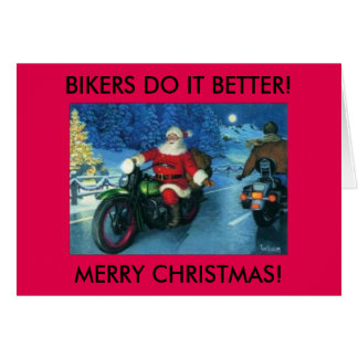 Bikers do it better christmas card.Santa on Harley Card